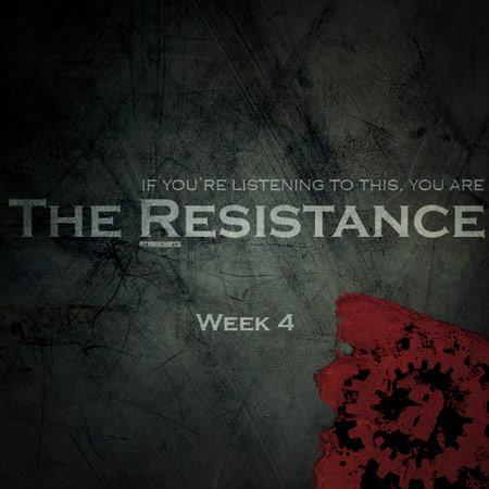 The Resistance Week 4