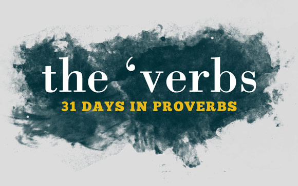 the 'verbs - 31 days in Proverbs