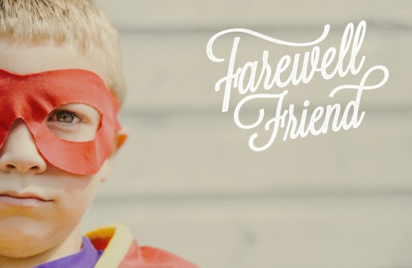 Farewell Friend 2