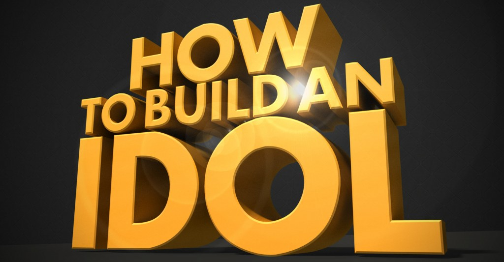 how-to-build-an-idol